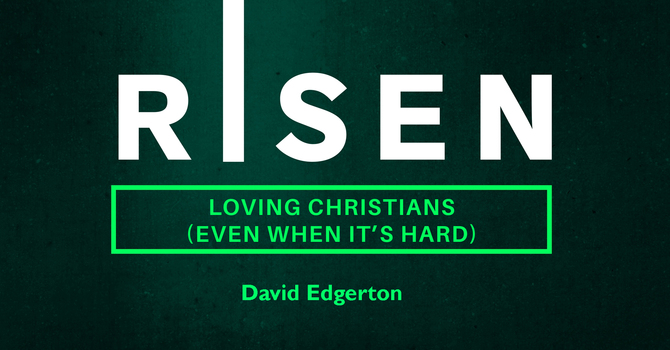 Talk - Risen - Loving Christians (Even When It's Hard) image