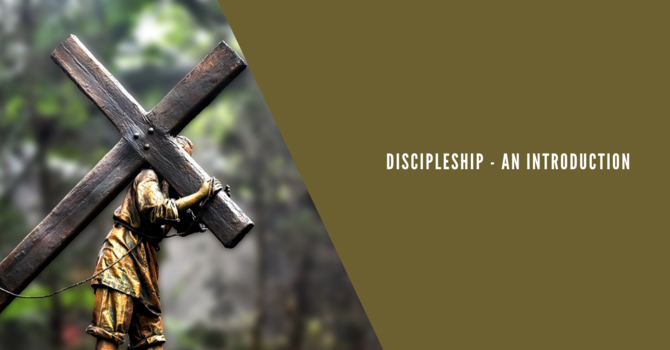 1 Discipleship - An Introduction