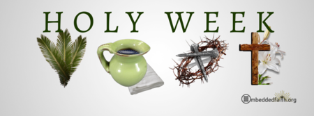 Holy Week - March 25 to April 1