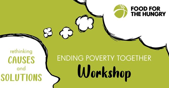 Ending Poverty Together Workshop