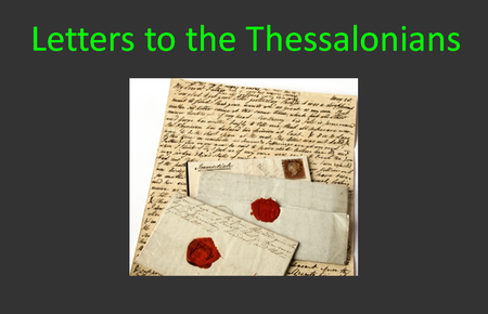 The Thessalonian Letters