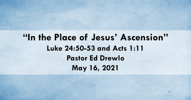In the Place of Jesus' Ascension