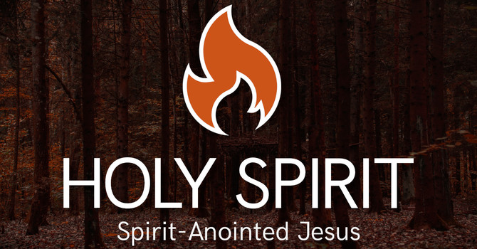 Spirit-Anointed Jesus