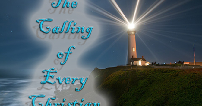 The Calling of Every Christian