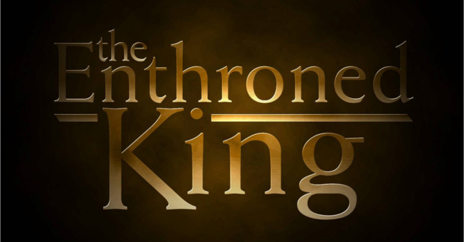 The Enthroned King