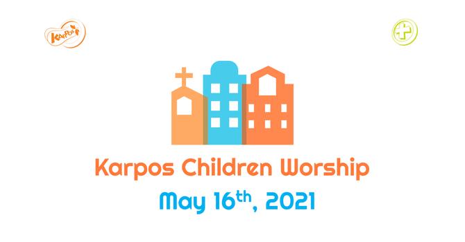 210516 Elementary Sunday Worship