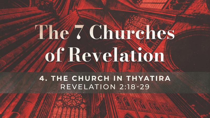 The Church in Thyatira