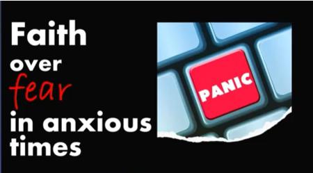 Faith Over Fear in Anxious Times