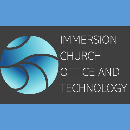 Immersion Church Office and Technology
