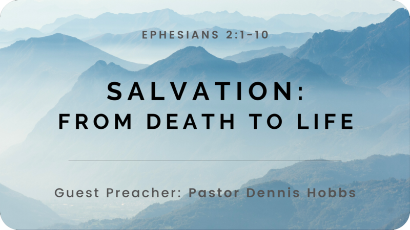 Salvation: From Death to Life