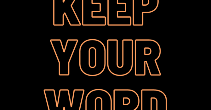 Decide: Keep Your Word