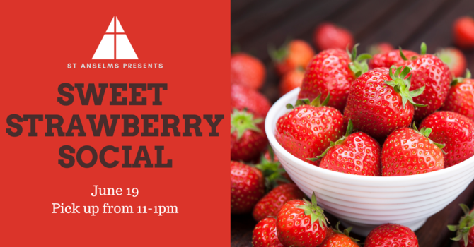 Sweet Strawberry Social: Sales Now Open! image