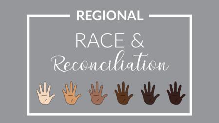Regional Race & Reconciliation Event