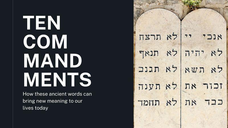 Ten Commandments - Week 4