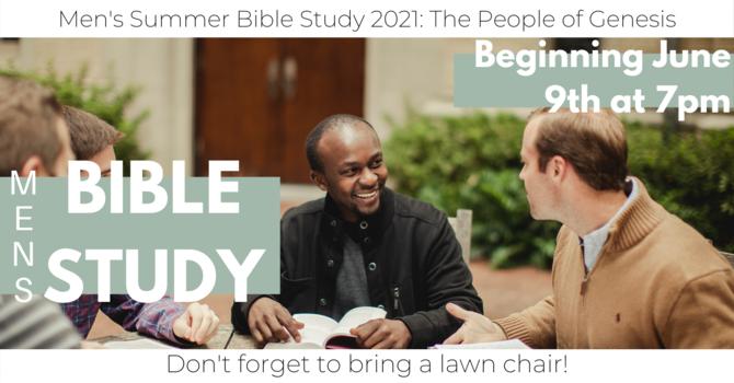 Men's Summer Bible Study: The People of Genesis
