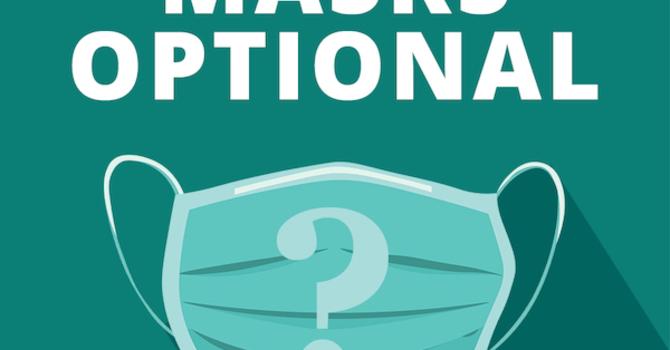 Mask mandate lifted.   image