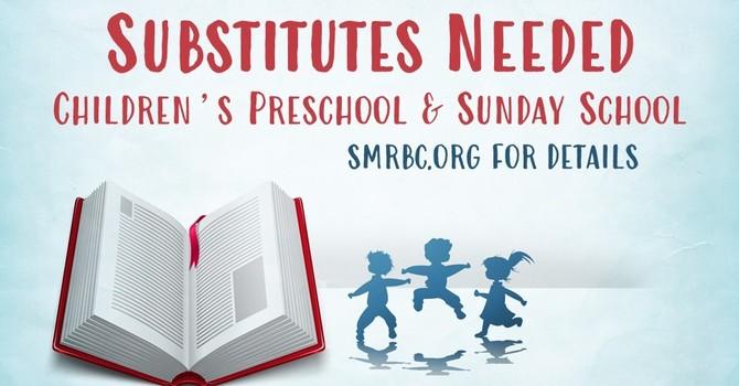 Substitutes Needed: Children's Preschool & Sunday School image