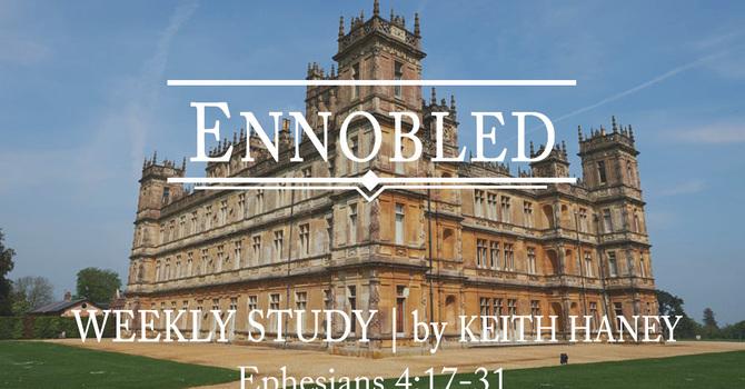 Ennobled | Week Six