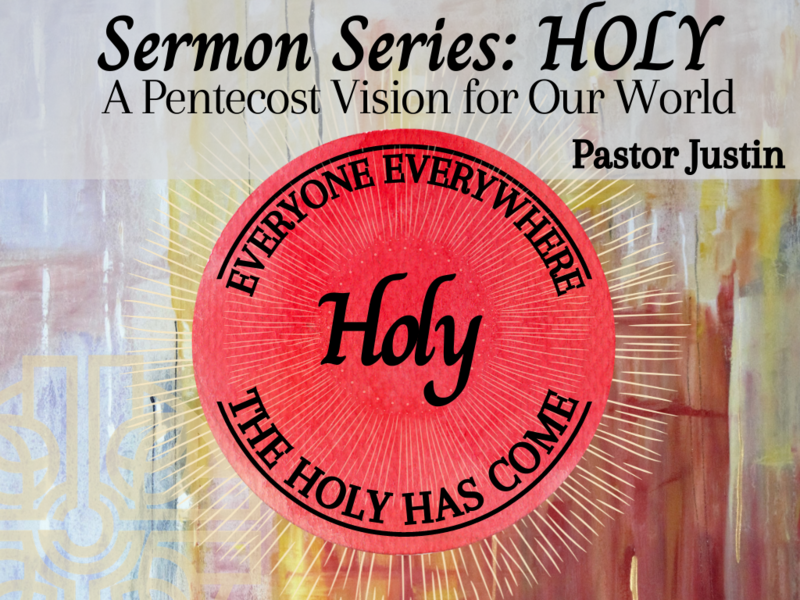 Holy: A Pentecost Vision for Our World