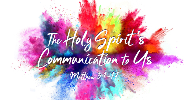 The Holy Spirit's Communication to Us