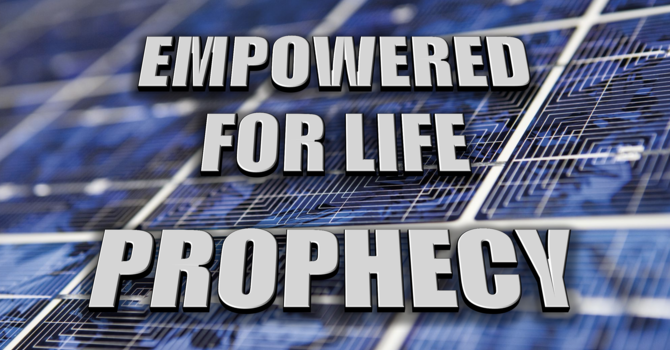 Prophecy | EMPOWERED for Life | Pastor Thomas Manning, May 16th, 2021