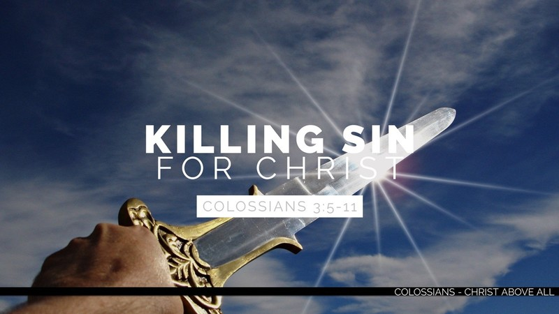 Killing Sin for Christ - Part 3