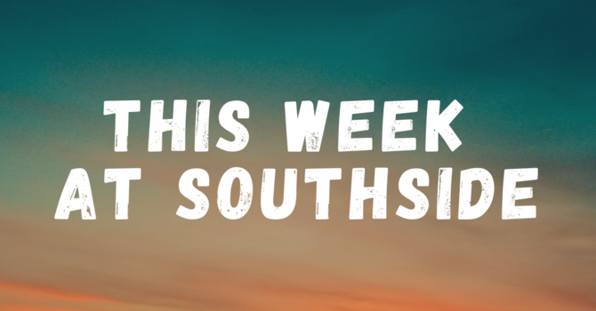 This Week at Southside (5.23.21) image