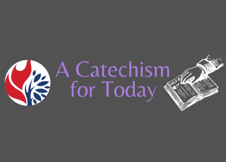 A Catechism for Today
