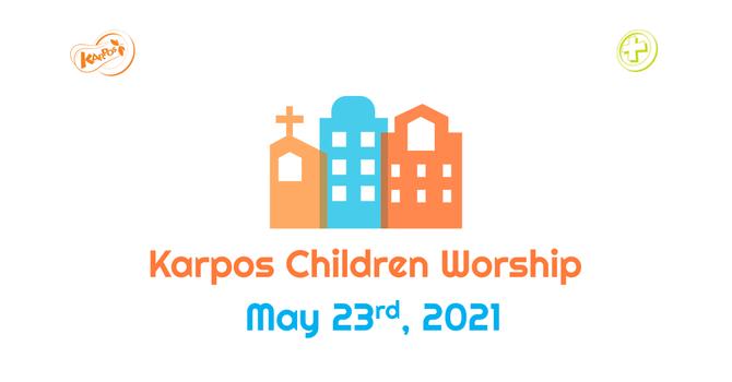 210523 Elementary Sunday Worship