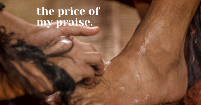 The Price of my Praise