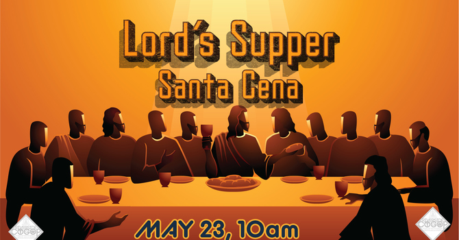Lord's Supper today 10am image
