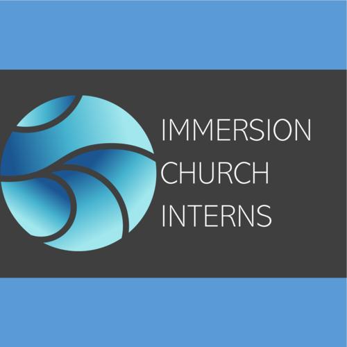 Immersion Church Interns