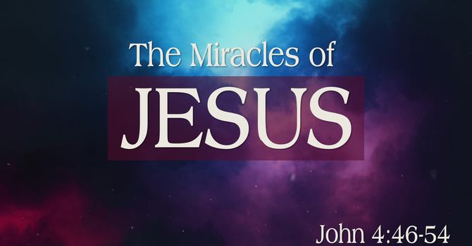 The Miracles of Jesus - Part 2