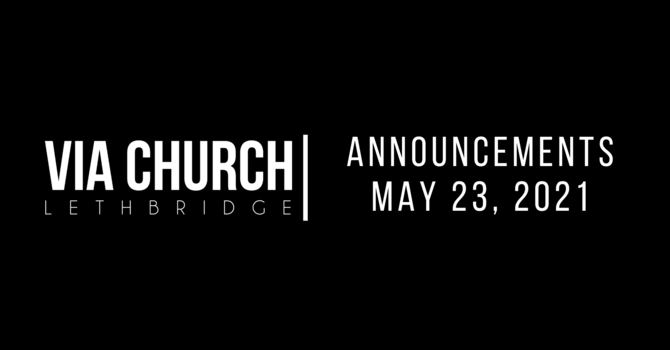 Announcements - May 23, 2021 image