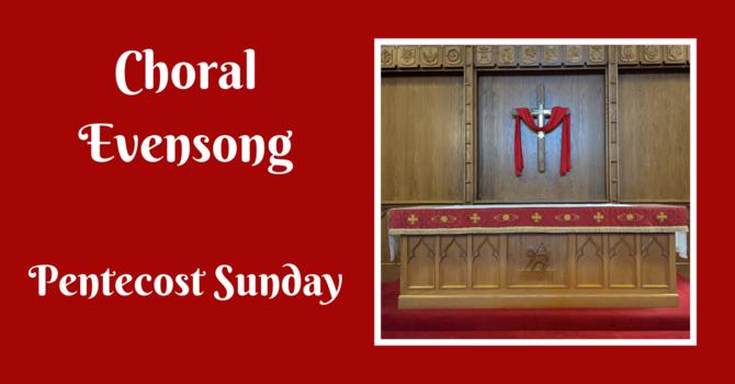 Choral Evensong - May 23, 2021 image