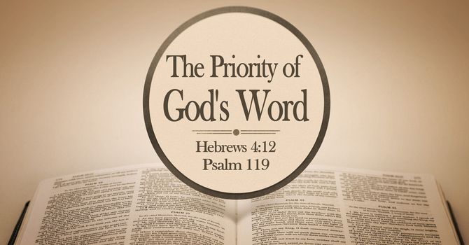 The Priority of God's Word