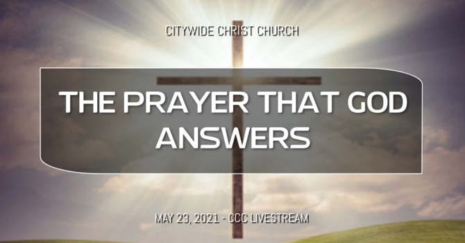 The Prayer That God Answers