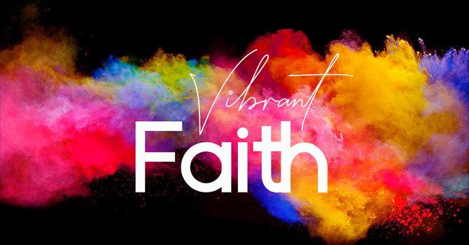 Vibrant Faith