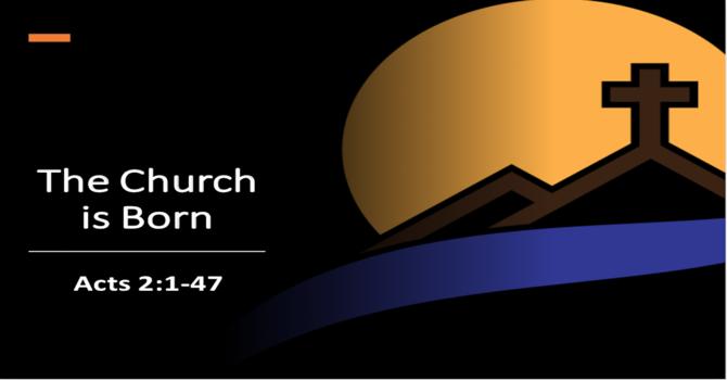 The Church is Born