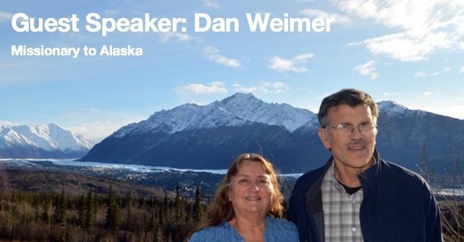 Guest Speaker - Missionary Dan Weimer