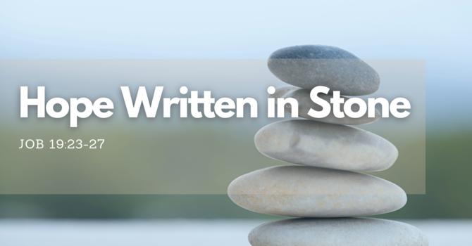 Hope Written in Stone