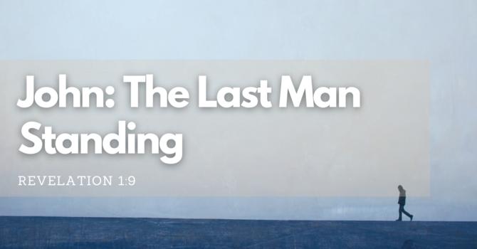 John: The Last Man Standing