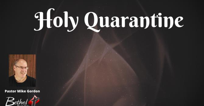 Holy Quarantine