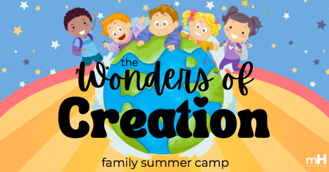 Register for the Wonders of Creation Summer Camp