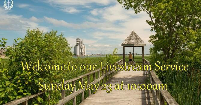 Sunday May 23 Livestream Service