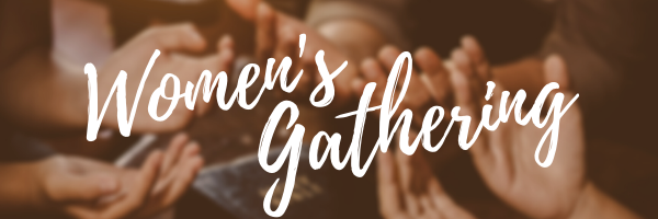 Women's Gathering · Sat, Jun 19 · 10AM