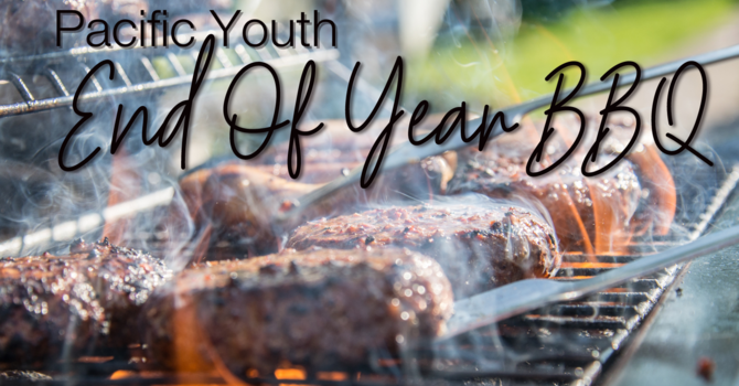 Pacific Youth End Of Year BBQ