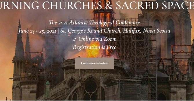 The 2021 Atlantic Theological Conference