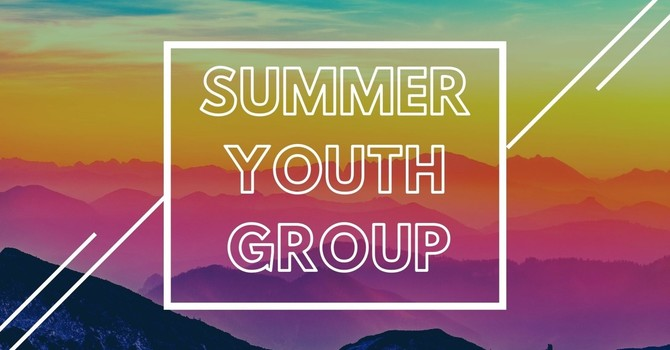 Youth Group Summer Schedule image