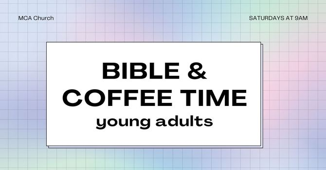 Young Adult Bible & Coffee Time